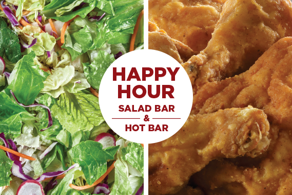 Happy Hour - Salad bar & Hot Bar